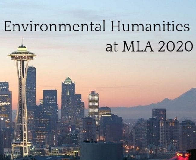 The skyline of Seattle with Mount Rainer in the background. Text: Environmental Humanities at MLA 2020.