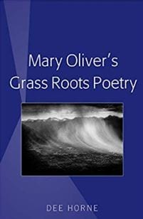 Mary Oliver's Grass Roots Poetry