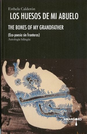 Bones of my Grandfather (Ecopoetry without Borders)