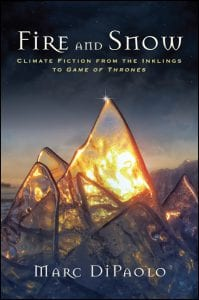 Fire Snow Climate Fiction Inklings Game of Thrones